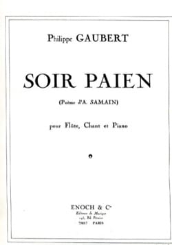 Soir Païen Philippe Gaubert Partition Flûte traversière - laflutedepan