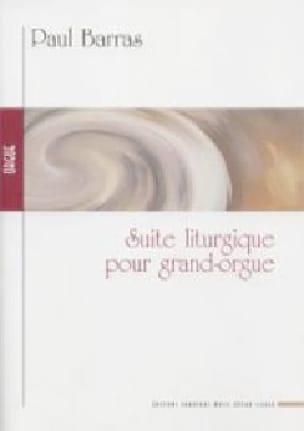 Suite Liturgique - Paul Barras - Partition - Orgue - laflutedepan.com