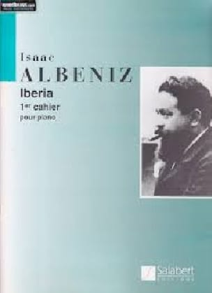 Iberia. Volume 1 - ALBENIZ - Partition - Piano - laflutedepan.com