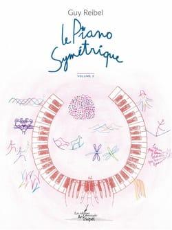 Le piano symétrique - Volume 3 Guy Reibel Partition laflutedepan
