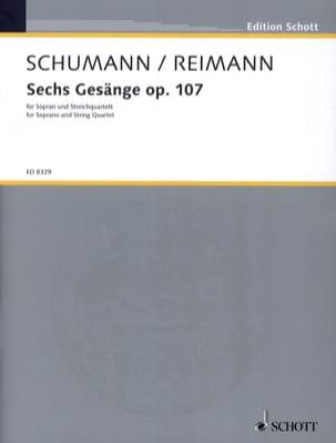 6 Gesänge Opus 107 Schumann Robert / Reimann Aribert laflutedepan