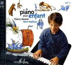 MASSON - NAFILYAN - Piano Pour Enfant Volume 2 Cd - Partition - di-arezzo.fr