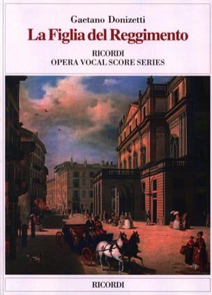 Gaetano Donizetti - La Figlia Del Regimento - Partition - di-arezzo.fr