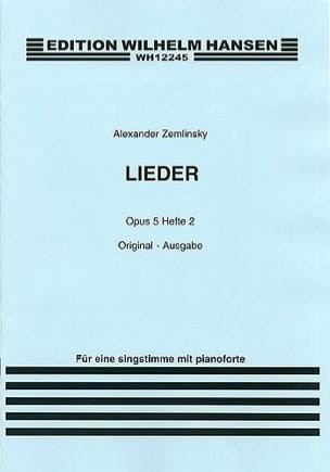 Lieder Op. 5 Volume 2. Voix Moyenne. - ZEMLINSKY - laflutedepan.com
