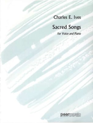 Sacred Songs - IVES - Partition - Mélodies - laflutedepan.com