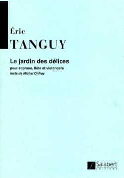 Le Jardin des Délices Eric Tanguy Partition laflutedepan