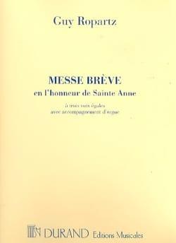 Messe Brève en l'honneur de Sainte-Anne Guy Ropartz laflutedepan