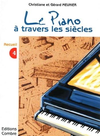 Le Piano A Travers les Siècles Volume 4 - laflutedepan.com