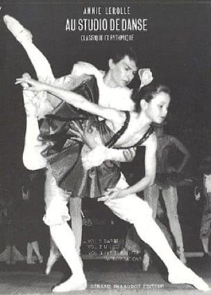 Au Studio de Danse Volume 1. Barre - Annie Lerolle - laflutedepan.com