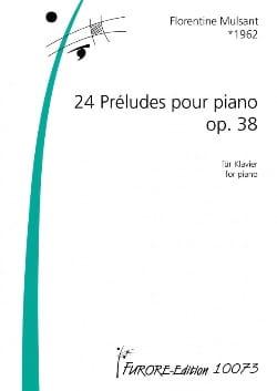 24 Préludes Opus 38 Florentine Mulsant Partition Piano - laflutedepan
