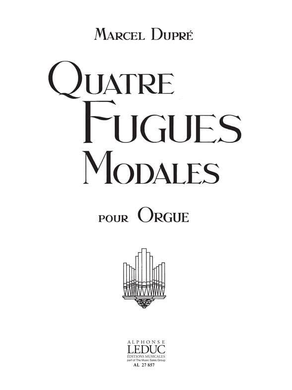 4 Fugues Modales Opus 63 - DUPRÉ - Partition - laflutedepan.com