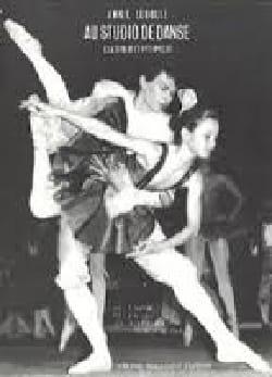 Au Studio de Danse Volume 3 Petits Ballets Annie Lerolle laflutedepan