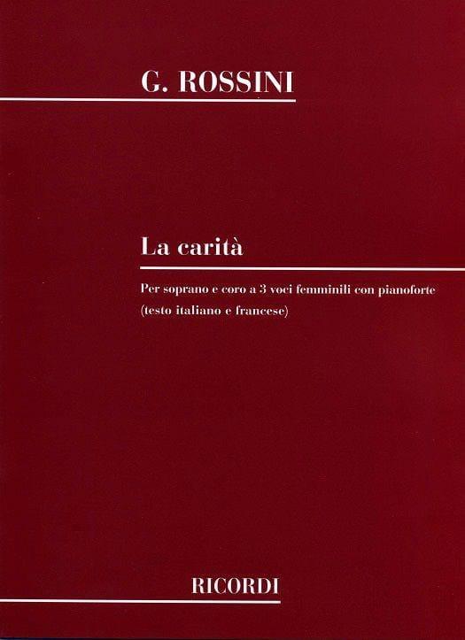 La Carita - ROSSINI - Partition - Chœur - laflutedepan.com