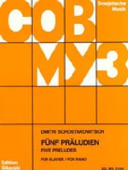 5 Préludes Opus 2 CHOSTAKOVITCH Partition Piano - laflutedepan
