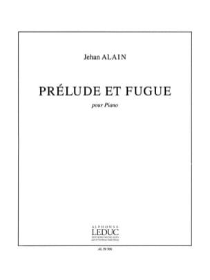Prélude et Fugue Jehan Alain Partition Piano - laflutedepan
