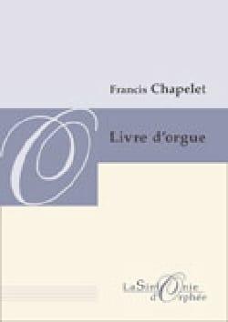 Livre D'orgue Francis Chapelet Partition Orgue - laflutedepan