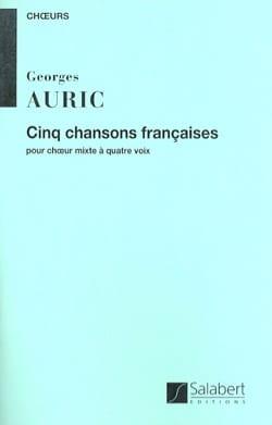 5 Chansons françaises Georges Auric Partition Chœur - laflutedepan