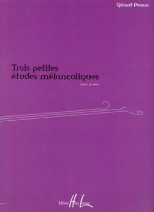 3 Petites Etudes Mélancoliques - Gérard Pesson - laflutedepan.com