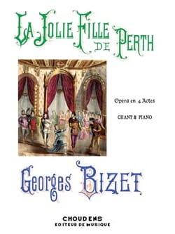 BIZET - La Jolie Fille de Perth - Partition - di-arezzo.fr
