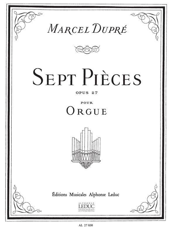 7 Pièces Opus 27 - DUPRÉ - Partition - Orgue - laflutedepan.be
