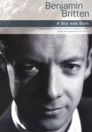 A boy was born Op. 3 BRITTEN Partition Chœur - laflutedepan