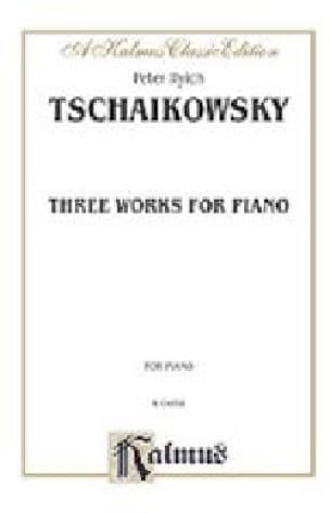 3 Works - TCHAIKOVSKY - Partition - Piano - laflutedepan.com