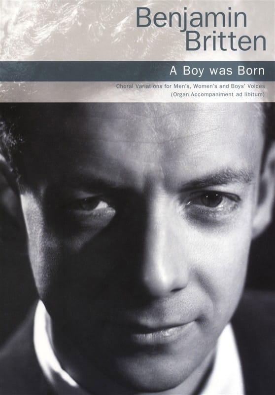 A boy was born Op. 3 - BRITTEN - Partition - Chœur - laflutedepan.com