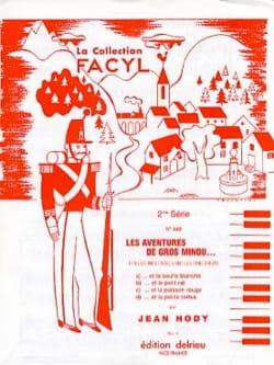 Les Aventures de Gros Minou Volume 1 Jean Hody Partition laflutedepan