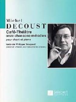 Café-Théâtre Michel Decoust Partition Mélodies - laflutedepan