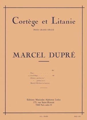 Cortège et Litanie Opus 19-2 DUPRÉ Partition Orgue - laflutedepan