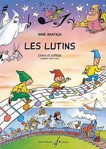 Les Lutins Anne Mantaux Partition Piano - laflutedepan