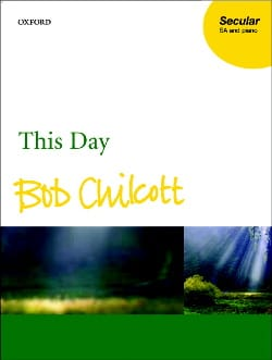 This Day Bob Chilcott Partition Chœur - laflutedepan