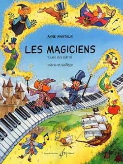 Les Magiciens Anne Mantaux Partition Piano - laflutedepan
