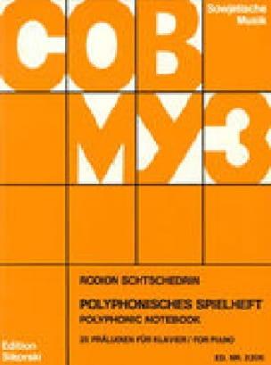 Polyphonisches Spielheft - Rodion Chedrin - laflutedepan.com