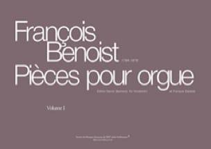 Pièces Pour Orgue. Volume 1 - François Benoist - laflutedepan.com
