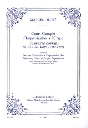 Cours Complet D'improvisation A L'orgue. Volume 1 DUPRÉ laflutedepan