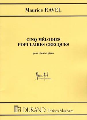 5 Mélodies Populaires Grecques. Voix Moyenne RAVEL laflutedepan