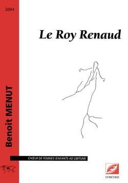 Le Roy Renaud Benoît Menut Partition Chœur - laflutedepan