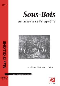 Sous Bois Max d' Ollone Partition Chœur - laflutedepan