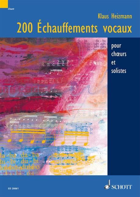 200 Echauffements Vocaux - Klaus Heizmann - Livre - laflutedepan.com