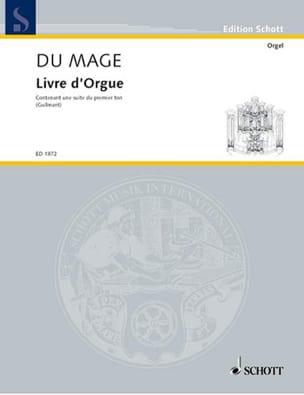 Livre d'Orgue Pierre du Mage Partition Orgue - laflutedepan
