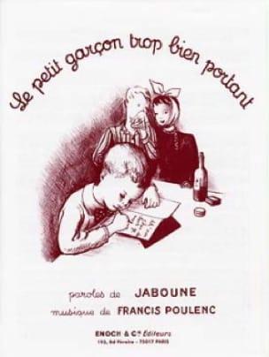 Le Petit Garçon Trop Bien Portant - POULENC - laflutedepan.com