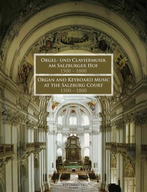 Orgel Und Claviermusik Am Salzburger Hof 1500-1800 laflutedepan