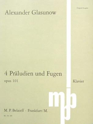 4 Préludes et Fugues Op. 101 GLAZOUNOV Partition Piano - laflutedepan