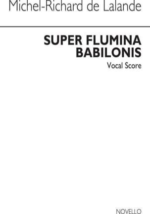 Super Flumina Babilonis Michel-Richard de Lalande laflutedepan