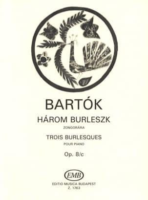 3 Burlesques. Opus 8c BARTOK Partition Piano - laflutedepan
