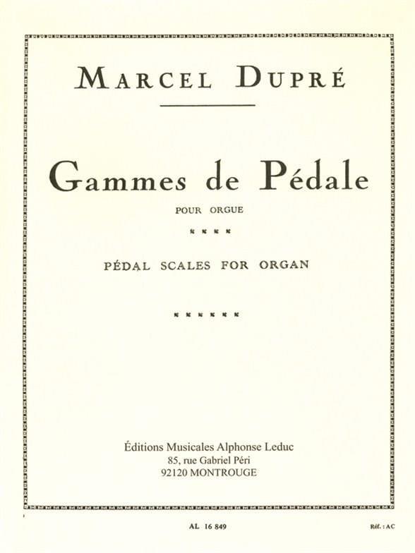 Gammes de Pédale - DUPRÉ - Partition - Orgue - laflutedepan.com