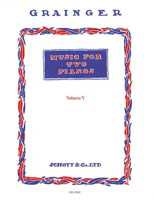 Music For 2 Pianos Volume 5 Percy Aldridge Grainger laflutedepan