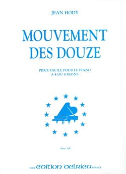 Mouvement des Douze. 6 Mains Jean Hody Partition Piano - laflutedepan