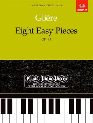 8 Easy Pieces Opus 43 Reinhold Glière Partition Piano - laflutedepan